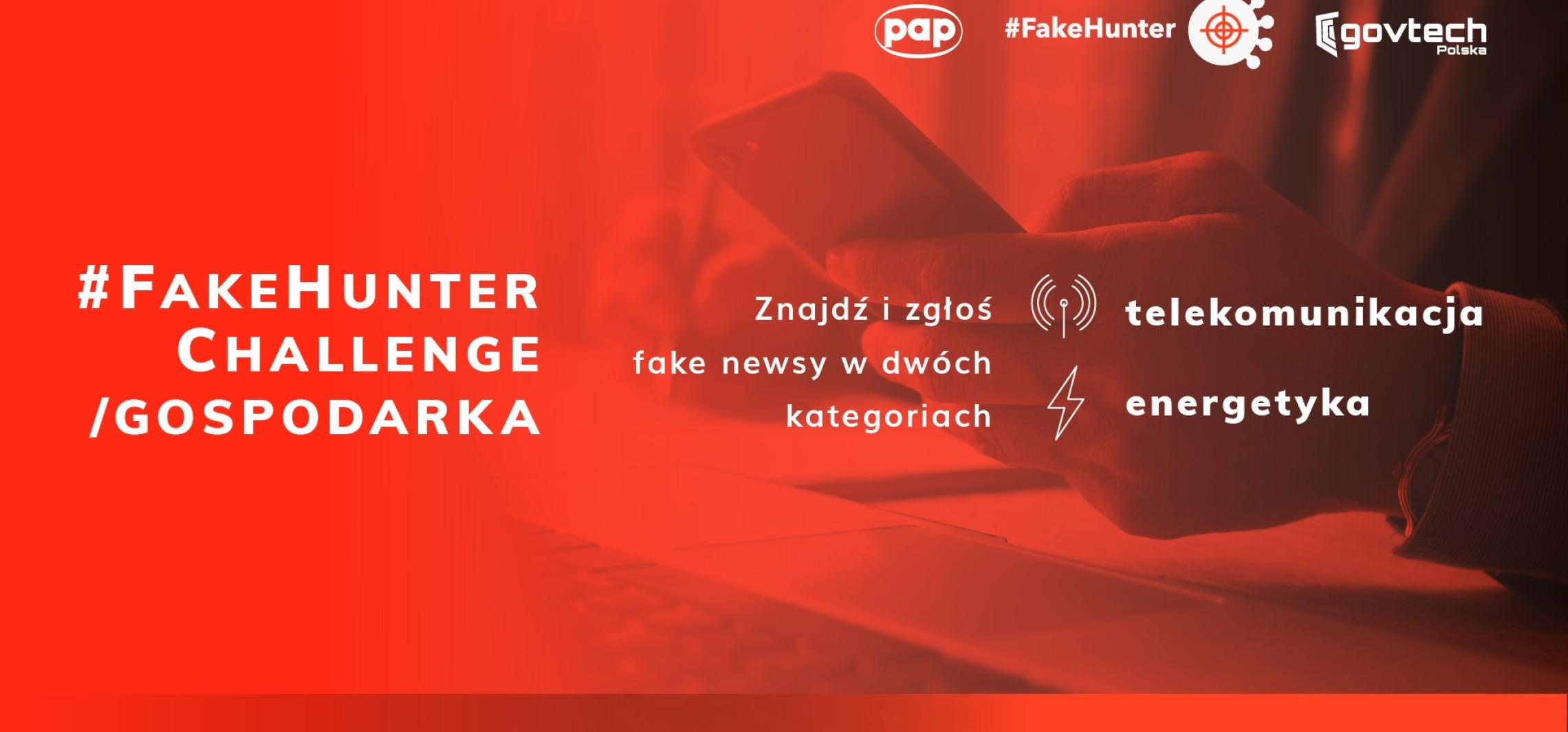 Kraj - 11 czerwca rusza konkurs #FakeHunter Challenge/Gospodarka