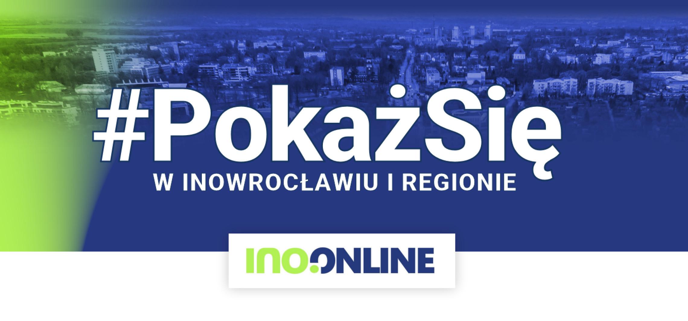 Inowrocław - #PokażSię. Zyskaj klientów dzięki nowej reklamie